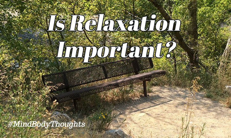 Is Relaxation Important To You?