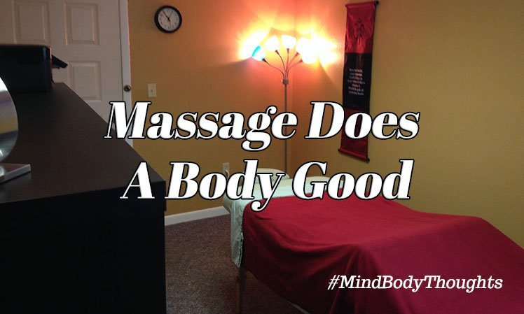 Massage Does A Body Good