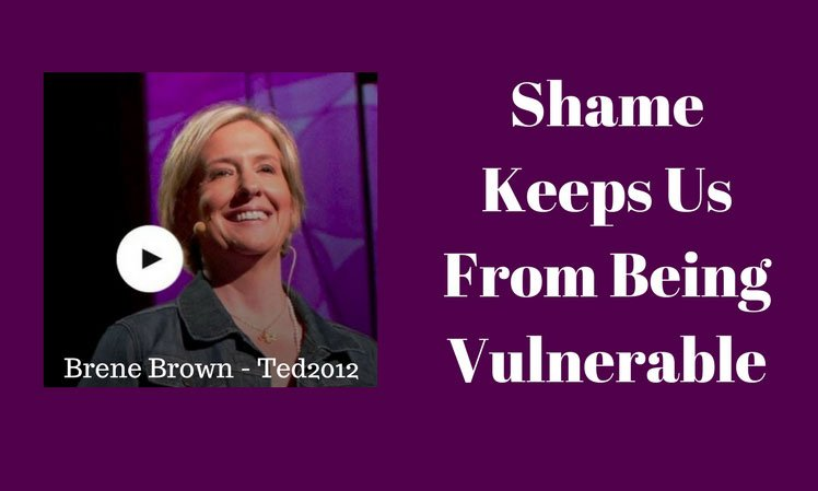 Shame Keeps Us From Being Vulnerable
