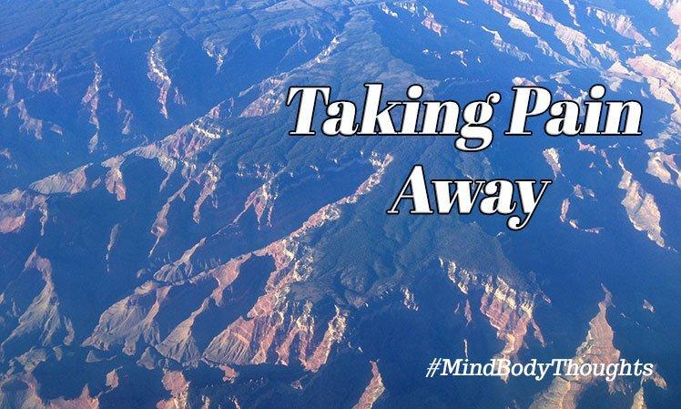 Taking Pain Away