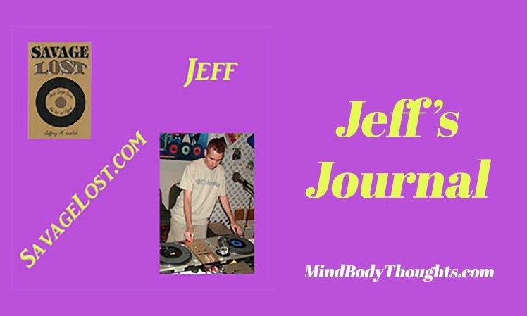Jeff Writes Jeff's Journal