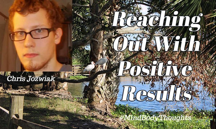 Reaching Out With Positive Results