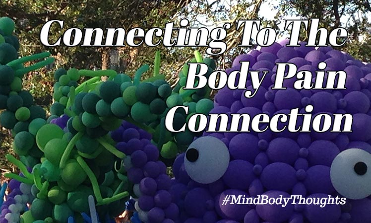 Connecting To The Body Pain Connection