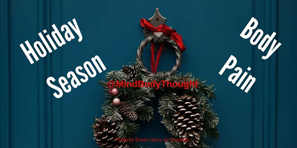 Beware Of Holiday Season Body Pain