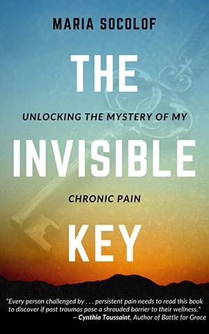 Author Interview Maria Socolof The Invisible Key Chronic Pain