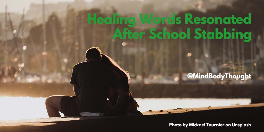 Heartwarming Healing Words After School Stabbing