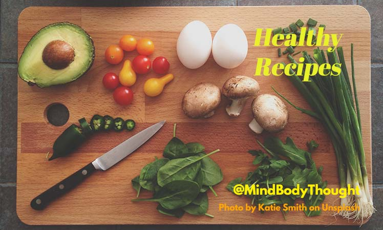Delicious Healthy Recipes On Mind Body Thoughts