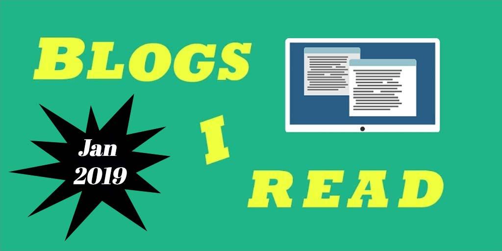January 2019 Blogs I Read