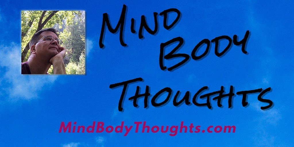 Mind Body Thoughts Home Page
