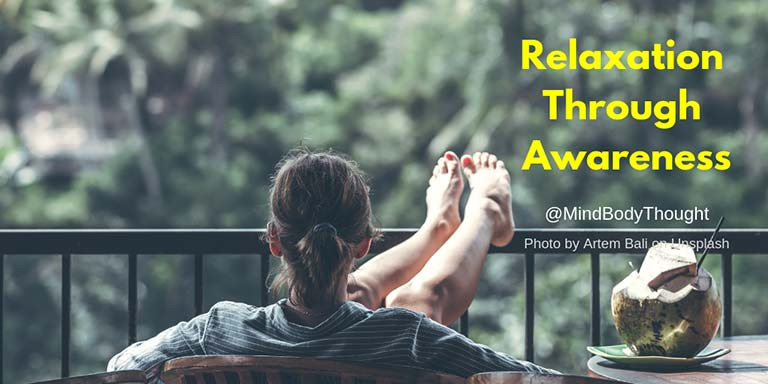 Relaxation Through Awareness