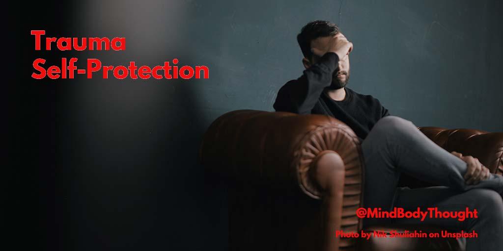 Trauma Self-Protection